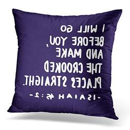 Throw Pillow Cover I Will Go Before You Make The Crooked Pla